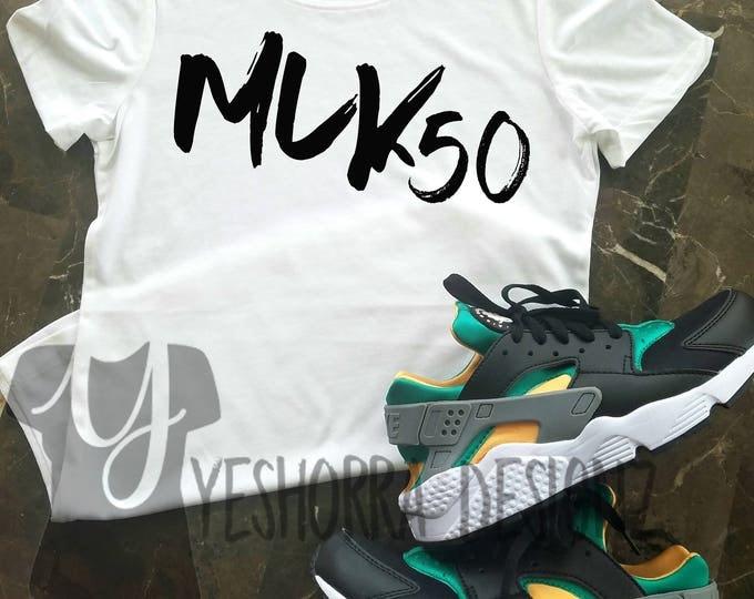 Black History Month, MLK 50 Shirt, Martin Luther King Jr Shirt, 50th Celebration, Activist Shirt, Protest Shirt, Positive Message T-Shirt