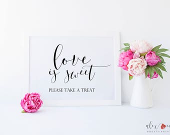 Love is Sweet Sign. Love is Sweet Take a Treat. Love is Sweet Please Take a Treat. Wedding Sign. Wedding Favor Sign. Wedding Sign Printable.