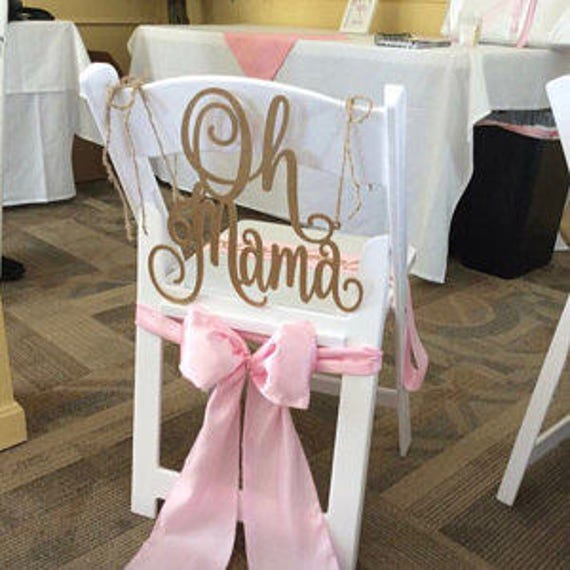 Baby Shower Sign, Oh Mama, Chair Signs, Mommy to be Sign, Gender Reveal Party Decor, Glitter Chair Sign, Wooden Chair Sign,  Laser Cut Sign