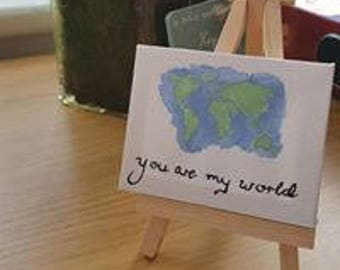 You are my World little canvas and stand shimmering watercolour and ink hand painted original