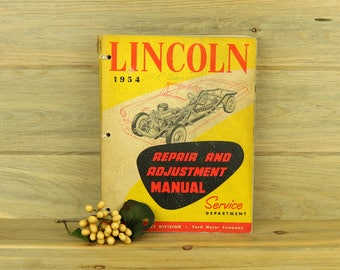 1954 Lincoln Repairs and Adjustment Manual, Lincoln-Mercry Auto Repair, LM-6076 Auto Manual, Car Repair, Service Manual, Car Manual 18-11