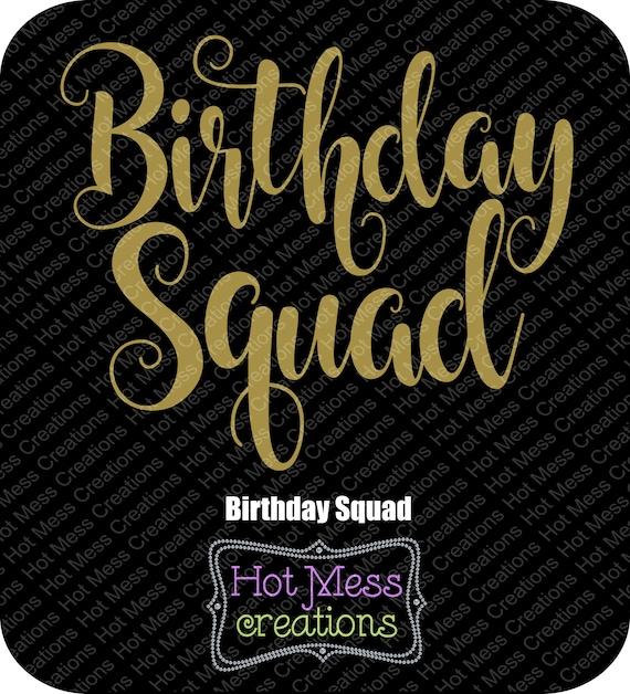 Birthday Squad Svg Birthday Girl Svg Svg Digital Download