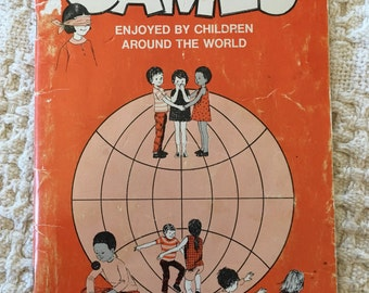 Games Enjoyed by Children Around the World edited by Mary Esther McWhirter, 1970 Softcover