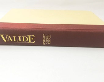 Valide book.   A Novel of the Harem.  Barbara Chase-Riboud.  White Slavery.  Harem Of Topkapi.   Ottoman Sultan Abdulhamid.  FIRST EDITION