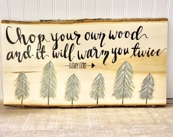 Chop Your Own Wood Bark Plaque
