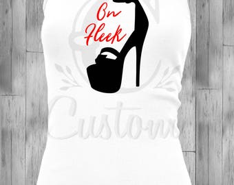 My outfit's On Fleek Digital- svg, png, dxf