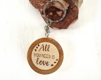 """Keychain """"All you need is love"""" in ash and Hazel in Trentino, Italy. Birthday gift, communion, confirmation, wedding"""