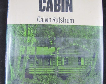 The Wilderness Cabin // 1971 Hardback // How to construct your own cabin // a book from which dreams are made