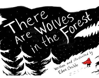 There Are Wolves in the Forest (A Feminist Retelling of Red Riding Hood)