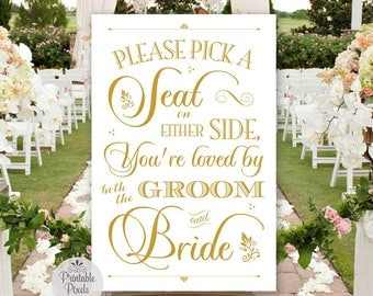 Pick A Seat Not A Side Printable Wedding Sign, Gold Matte Lettering, Loved By Both Groom & Bride, No Seating Plan (#NSP9G)