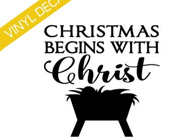 Christmas begins with Christ w/manger Vinyl Decal Christmas Crafts Relief Society Christmas Activity Groups