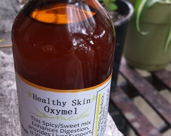 Healthy Skin Oxymel is Spicy and Sweet, Great for Digestion, Liver Support, Anti-Inflammatory, Immune-Boosting and Delicious!