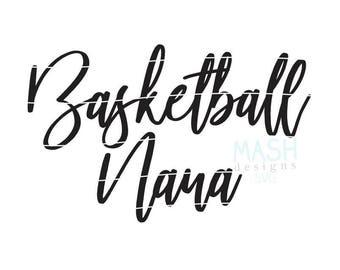 Basketball Nana svg, basketball svg, basketball grandma svg, basketball shirt svg, mimi shirt svg file, basketball nona, gigi svg