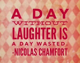 Quote Magnet- Nicolas Chamfort