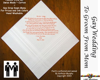 Gay Wedding ~ To Groom From Mom Wedding Hankie w/ Printed Poem G705  Sign and Date For Free! ~ 8 Ink Colors  LGBT Engayed Groom and Groom