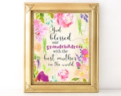 Mother's Day Print/ Every Day Spirit / Mother's Day Gift / Mom Quote / Pretty Floral Print / Mother Daughter Gift / Grandchildren / Blessed