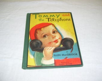 Tommy and the Telephone by Ellen MacGregor HC 1950 Vintage