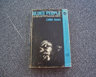 Blues People by LeRoi Jones  History of the Blues  Pb 1967 3rd Printing Vintage