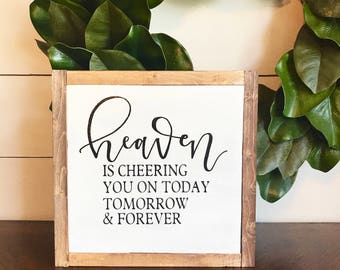 Home decor, heaven is cheering you on, wood sign
