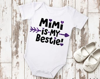 Mimi Is My Bestie Newborn Baby Infant Bodysuit Creeper Toddler Shirt Funny Baby Shower Gift Idea Birthday Present Grandparent Nickname BFF