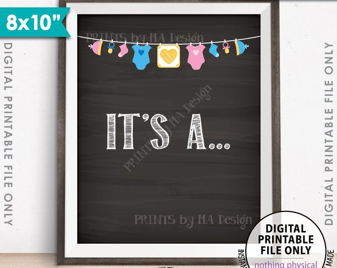 """Gender Reveal Sign, It's A... Gender Reveal Party Sign, Pink or Blue Sign, He or She Sign, Chalkboard Style PRINTABLE 8x10"""" Instant Download"""