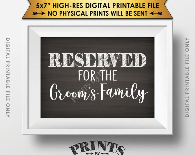 "Reserved Sign, Reserved for the Groom's Family Only Sign, Reserved Section, Chalkboard Style PRINTABLE 5x7"" Instant Download Wedding Sign"