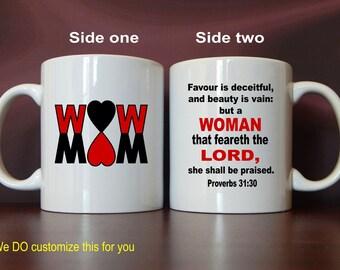 Coffee Mug Gift for Christian Mom, Mothers day Gift for Mommy, Proverbs 31 30 Christmas Mug Gift for Mother, Mama Appreciation Gift,  MMA011
