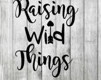 Raising wild things-svg file-dxf file-jpeg file- raising wild things svg-raising wild things cut file.