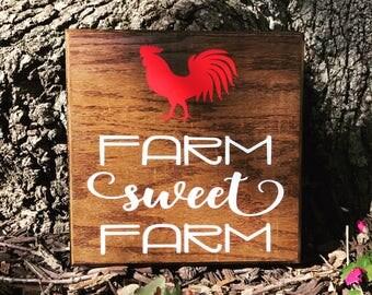 Farm Sweet Farm Rooster Sign--Farmhouse Kitchen--Farmhouse