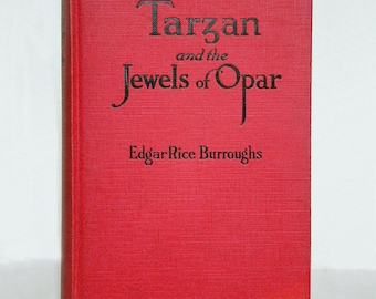 1918 TARZAN and the JEWELS Of OPAR by Edgar Rice Burroughs • Vintage Tarzan Classic Novel • Grosset & Dunlap • A.C. McClurg and Co.