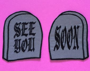 See You Soon Gravestone Patch Set