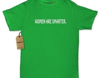 Women Are Smarter Womens T-shirt