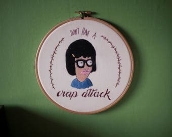 Tina Belcher - Bobs Burgers - don't have a crap attack embroidery