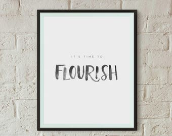 Flourish Hand-lettered Print | Inspirational Quote | Instant Download | 8x10 Art Printable