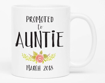 Promoted to Auntie Gift, Pregnancy reveal to Aunt, Baby announcement to Sister, New Aunt Gift, Auntie Mug, Coffee Mug For Aunt, New Auntie