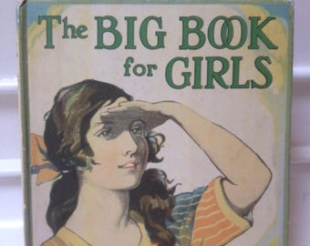 The Big Book for Girls-M.S Reeve circa- 1920's, Collectable Book, Vintage Book