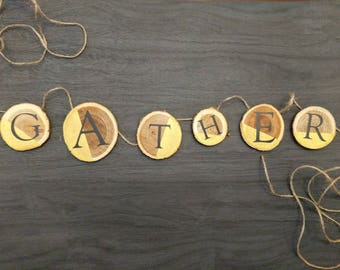 Wood circle 'Gather' banner for Thanksgiving decoration