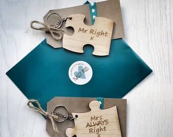 Jigsaw 2 piece set , His &Hers  Engraved Mr Right, Mrs ALWAYS Right   Keyring Valentines Partner Husband Boyfriend gift