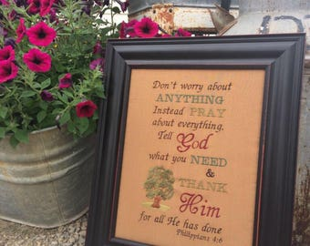 Don't worry about Anything. Instead PRAY  about everything.  frame .