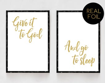 Give It To God And Go To Sleep, Real Foil, Gold Foil, Bedroom Decor, Religious Prints, Christian Wall Art, Religious Artwork, Living Room