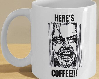 Shining Halloween Gift Mug - Horror Fan Coffee Cup Decor Art - 'Here's Coffee'