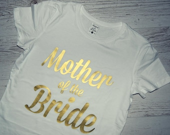 Mother of the Bride Tshirt, Mother of the Bride Tee, Mother-of-the-Bride Shirt, Mother-of-the-Bride Tshirt, Mother of the Bride Tee Shirt