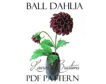 PDF Pattern - French Beaded Ball Dahlia by Lauren Harpster, beaded flower patterns, seed bead patterns, wire wrapping, DIY project