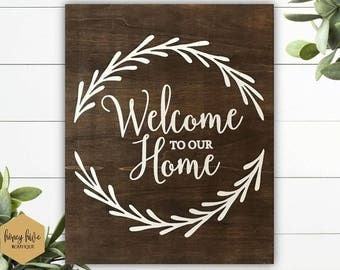 welcome to our home, wood canvas, 8x10 shelf sitter, stand up sign, home decor, wall hanging, front entryway, entrance sign, housewarming