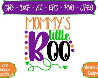 Mommy's Little Boo SVG - Halloween SVG - Ghost svg - Files for Silhouette Studio/Cricut Design Space