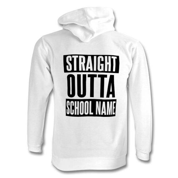 Personalised Leavers Hoodies - Straight Outta (Your School Name) - Adults and Childrens Sizes