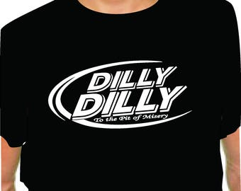 DILLY SHIRT to the pit of misery black t shirt bud light