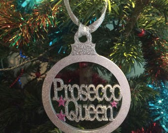 Prosecco queen laser cut bauble