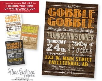 Rustic Printable Thanksgiving invitation. Gobble Gobble. Personalized PDF & JPG Included. I design, you print.