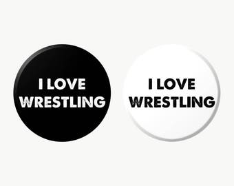 I LOVE WRESTLING Button/Magnet/Keychain (Select Style)